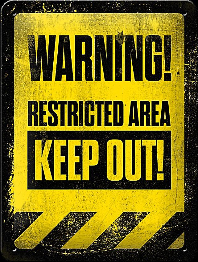 Warning Restricted Area Keep Out funny metal sign (na 2015)