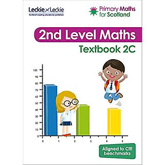 Primary Maths for Scotland - Textbook 2C - for the Curriculum for Exce