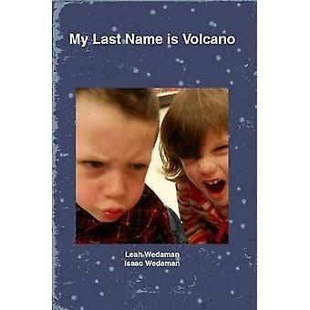 Mijn achternaam is vulkaan door Wedaman & Leah