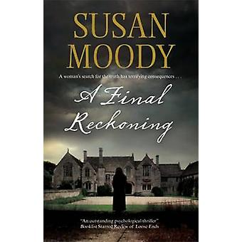 A Final Reckoning by Moody & Susan