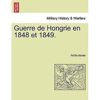 Guerre de Hongrie en 1848 et 1849。マーティン ・ フェリックスによって