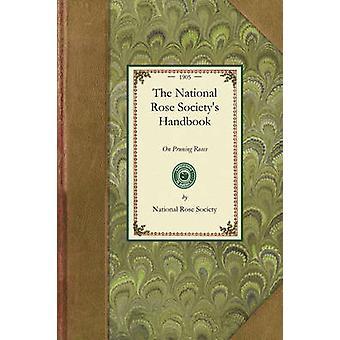 Le manuel de communications National Rose par National Rose Society