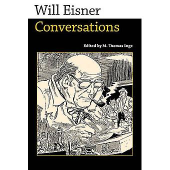 Will Eisner Conversations by Inge & M. Thomas
