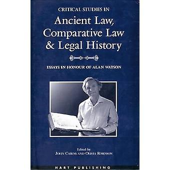 Critical Studies in Ancient Law Comparative Law and Legal History by Cairns & John & Jr.