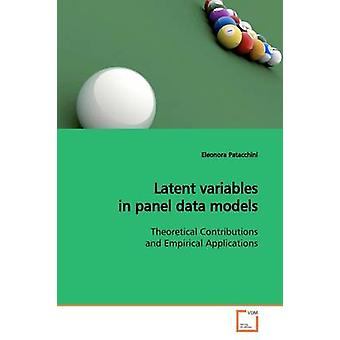 Latent variables in panel data models by Patacchini & Eleonora