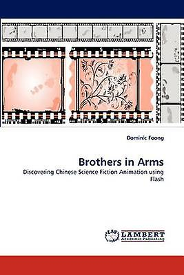 Brougehers in Arms by Foong & Dominic