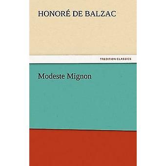 Modeste Mignon av Balzac & ära de