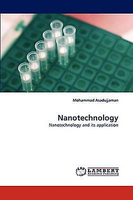 Nanotechnology by Asadujjahomme & Mohammad