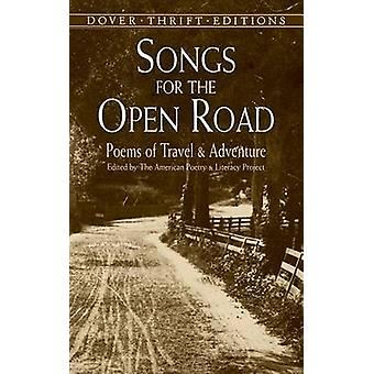 Songs for the Open Road - Poems of Travel and Adventure by Andrew Carr