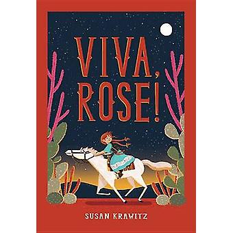 Viva - Rose! by Susan Krawitz - 9780823437566 Book