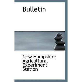 Bulletin by Hampshire Agricultural Experiment Statio - 9781113230669