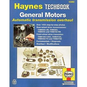General Motors Automatic Transmission Overhaul Manual (2nd Revised ed