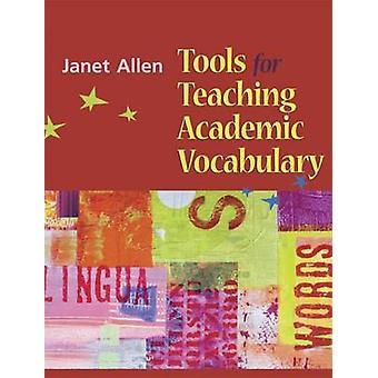 Tools for Teaching Academic Vocabulary by Janet Allen - 9781571104083