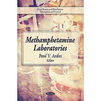Methamphetamine Laboratories by Paul V. Ardus - 9781606926536 Book
