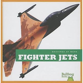 Fighter Jets by Allan Morey - 9781620311073 Book