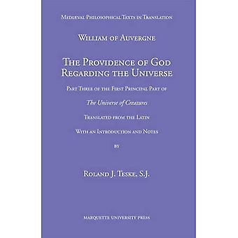The Providence of God Regarding The Universe (Vediaeval Philosophical Texts in Translation)