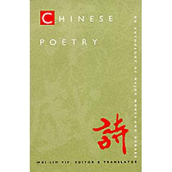 Chinese Poetry 2nd ed. Revised by WaiLim Yip