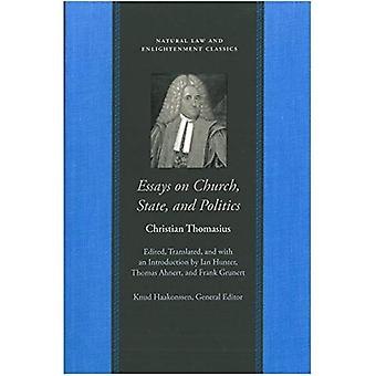Essays on the Church, State, and Politic (Natural Law and Enlightenment Classics) (Natural Law and Enlightenment Classics)