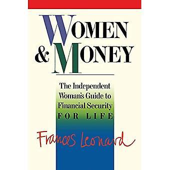 Donne e denaro a 40 anni: La Guida Indipendente donna e apos;s per la sicurezza finanziaria per la vita