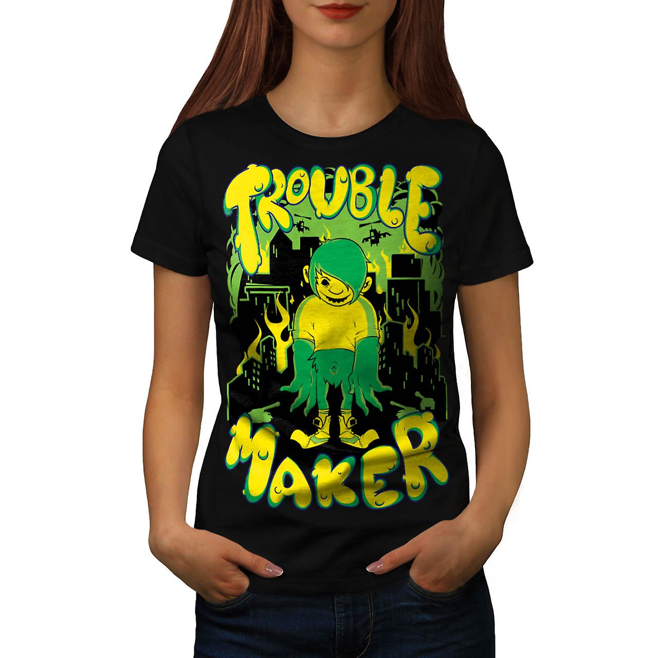 Trouble Maker Youth Chaos Problem Women Black T-shirt | Wellcoda