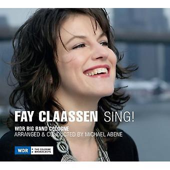 Fay Claassen - Sing! [CD] USA import