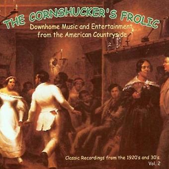 Cornhucker's Frolic - Cornhucker's Frolic: Vol. 2-Downhome Music & Entert [CD] USA import