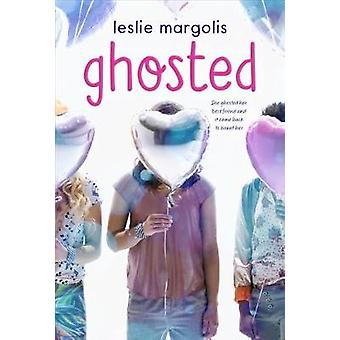 Ghosted by Ghosted - 9780374307561 Book
