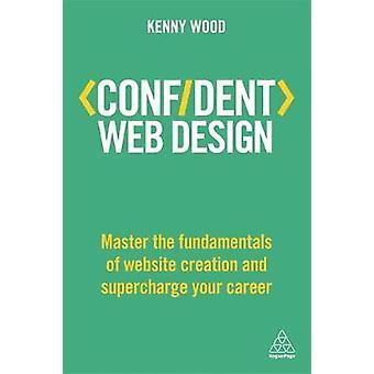 Confiant-webdesign - maître les principes fondamentaux de la création de sites Internet et