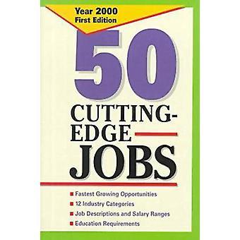 50 Cutting Edge Jobs by Jane Elliott - 9780894343124 Book