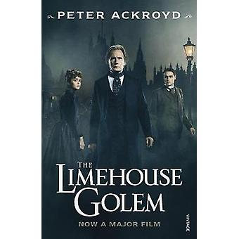 The Limehouse Golem by Peter Ackroyd - 9781784708207 Book