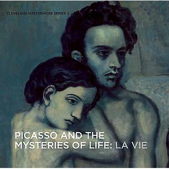 Picasso and the Mysteries of Life - La Vie by William H. Robinson - 97