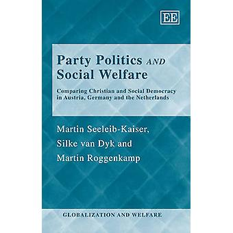 Party Politics and Social Welfare - Comparing Christian and Social Dem