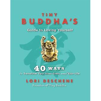 Guide du petit Bouddha à aimer - 40 façons de transformer votre auberge