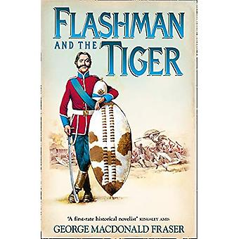 Flashman and the Tiger: And Other Extracts from the Flashman Papers (Flashman 11)