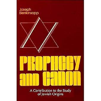 Profezia e Canon (studi del giudaismo e del cristianesimo nell'antichità, n. 3) (Università di Notre Dame Center per lo studio del giudaismo e)