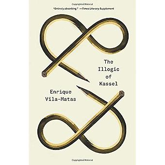 The Illogic of Kassel (New Directions Paperbook)