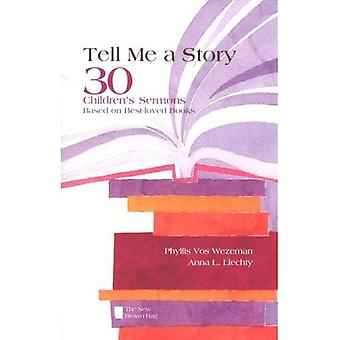 Tell Me a Story: 30 Children's Sermons Based on Best-Loved Books the New Brown Bag