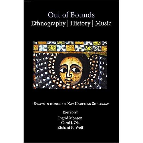 Out of Bounds - Ethnography, History, Music