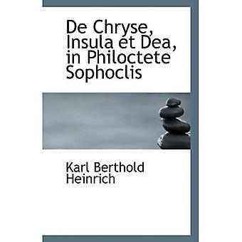 De Chryse, Insula et Dea en Philoctete Sophoclis