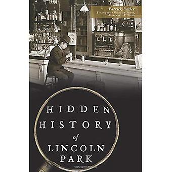 História oculta do Lincoln Park