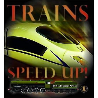 Trains Speed Up! (The Literacy Tower)