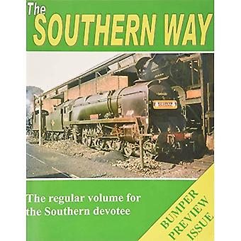 The Southern Way: Preview Volume
