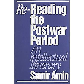 Re-reading the Postwar Period: An Intellectual Itinerary