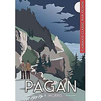Pagan (Casemate Classic War� Fiction)