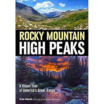 Explore The Rocky Mountain High Peaks: A Visual Tour Of America's Great Mountains