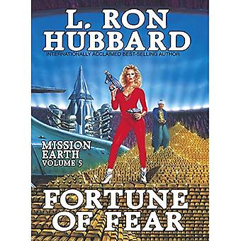 Mission Earth 5, Fortune of Fear