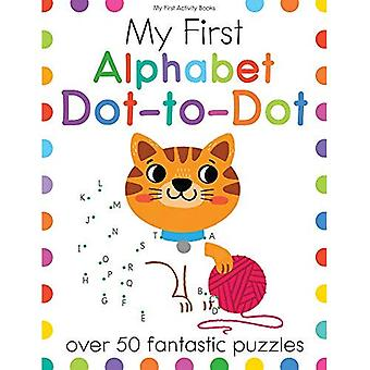 My First Alphabet Dot-To-Dot: Over 50 Fantastic Puzzles (My First� Activity Books)