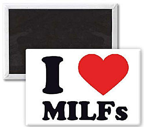 I Love Milfs funny fridge magnet  (se)