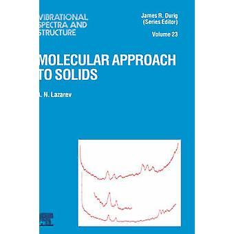 Molecular Approach to Solids by Lazarev & Adrian Nikolaevich