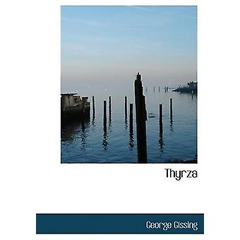 Thyrza Large Print Edition by Gissing & George